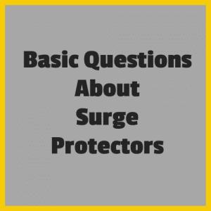 Surge Suppressor Basic Questions