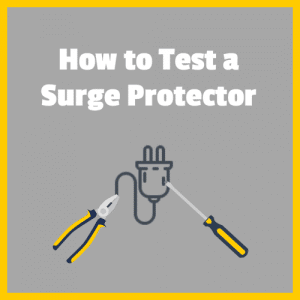 How to Test a Surge Protector