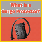 What is a Surge Protector