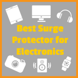 Best Surge Protector for Electronics – 5 Most Reliable Ones Reviewed