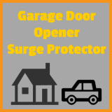 Garage Door Opener Surge Protector – 4 Risks of Not Having One
