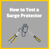 How to Test a Surge Protector the Quick and Easy Way?