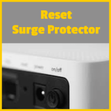 How Do You Reset Surge Protector? Do it the Safe Way