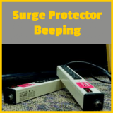 Why is My Surge Protector Beeping Out of the Blue?